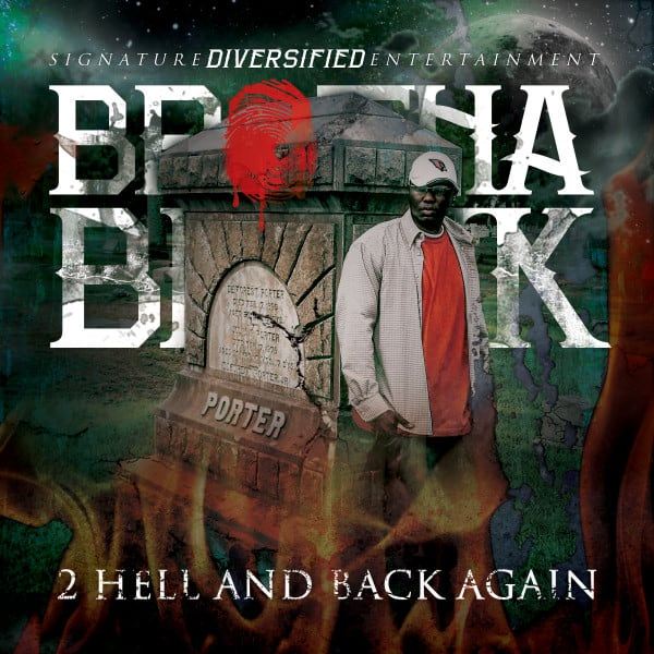 2 Hell And Back Again