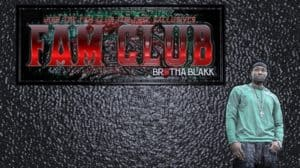 Brotha Blakk Fam Club 2.2