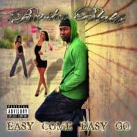 Easy Come Easy Go