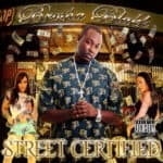 Street Certified- Coming Soon New Album Street Certified